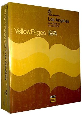 A Yellow Pages book of Los Angeles  from August 1974. Notice that only one area code existed back then for all of LA County (213).