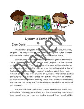 Students will enjoy seeking information on their favorite rock, mineral, or gem. In this project I have included the project description, a grading rubric, and a blank outline for student research. This project can be used at the end of an Earth Science Unit as the formal assessment.