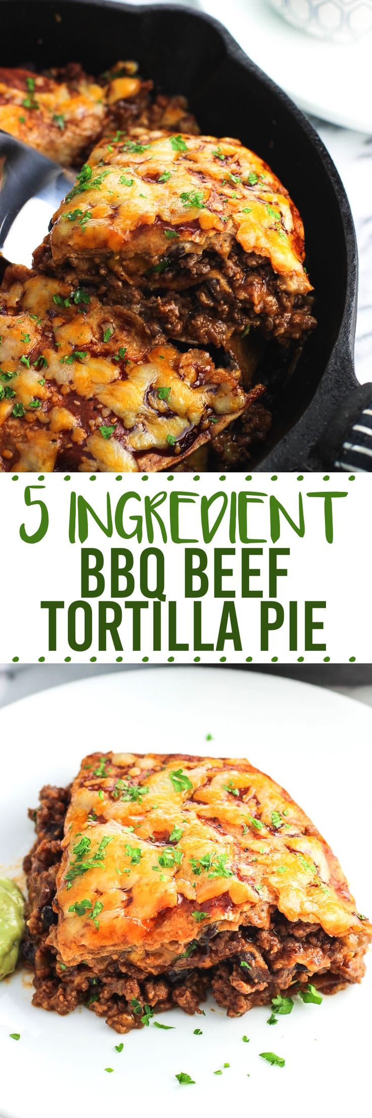BBQ Beef Tortilla Pie is a savory, satisfying main dish perfect for weeknights. It's ready in 30 minutes and uses just five ingredients. Customizable, too.