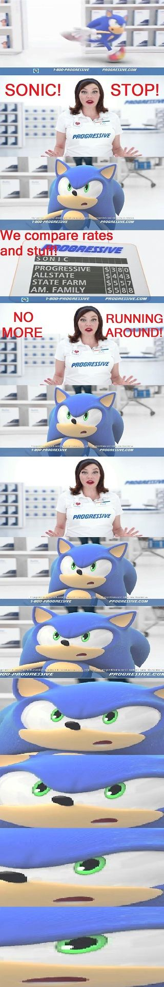 I loved this and I definitely stayed glued to the TV for a few days trying to catch it... But not even Flo can tell Sonic to quit running around!