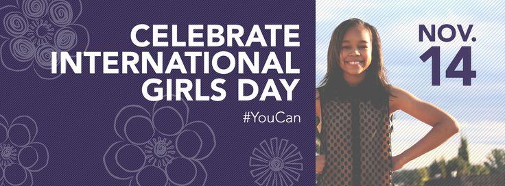 Celebration Ideas for International Girls' Day (November 14th)