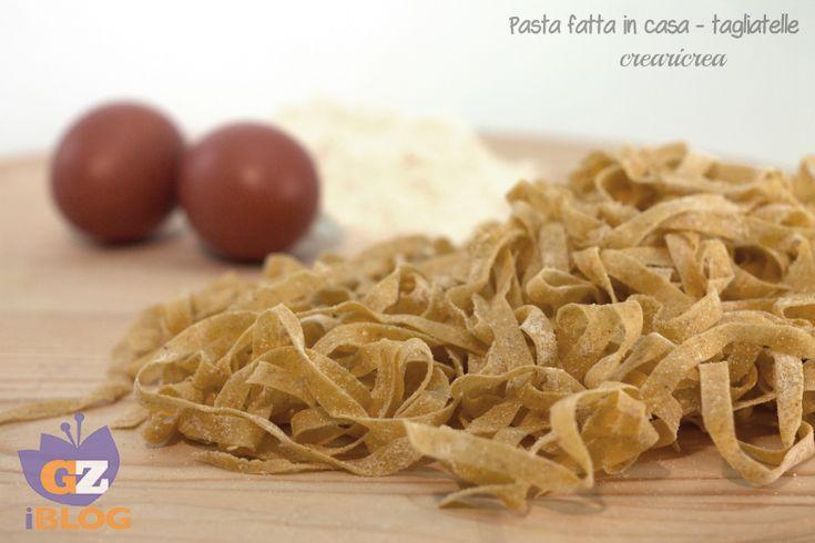 PASTA FATTA IN CASA - FORMATO TAGLIATELLE - RICETTA