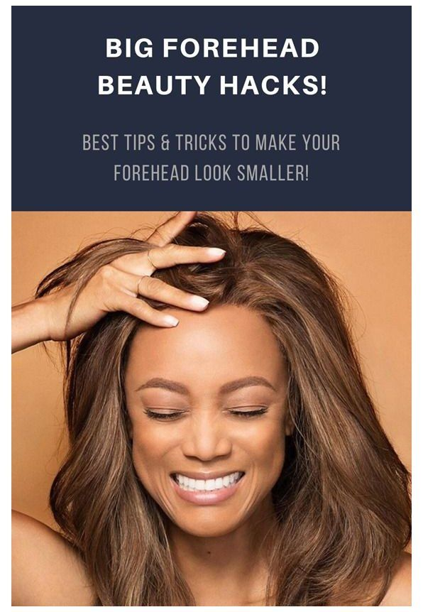 Big Forehead Beauty Hacks Best Tips Tricks To Make Your Forehead Look Smaller Big Forehead Hairsty Big Forehead Hair For Big Foreheads Hair Big Forehead
