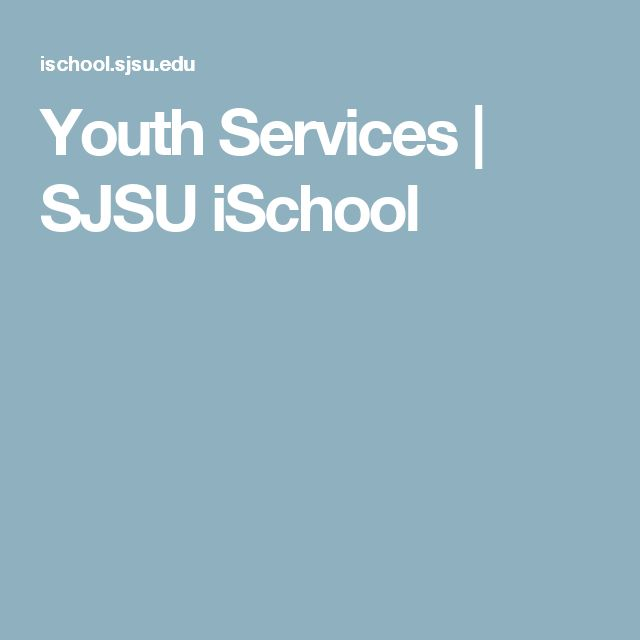 Youth Services | SJSU iSchool