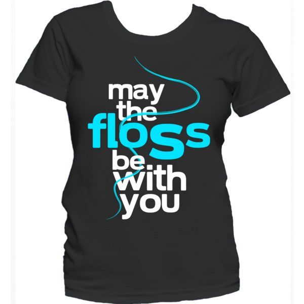 Dental Care T-shirt | May The Floss Be With You  #dentist #shirt #medfamous http://tmiky.com/pinterest
