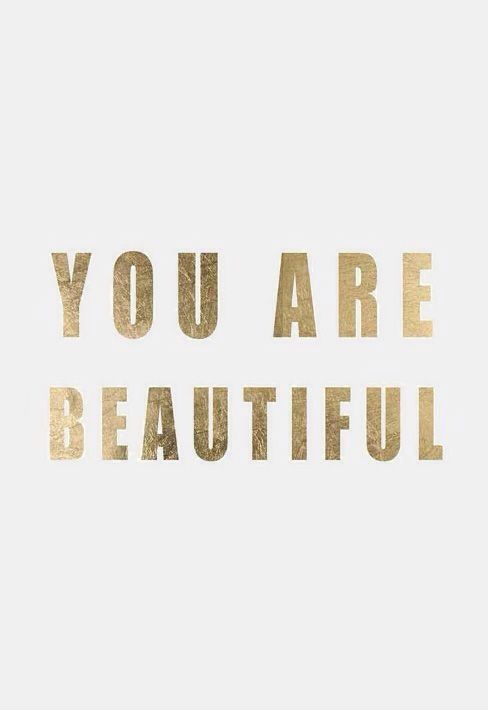 always remember, you are beautiful