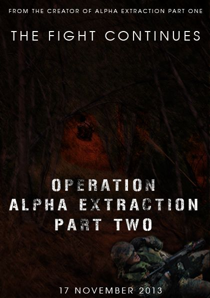 Operation Alpha Extraction Part Two