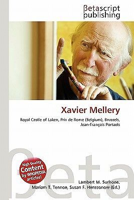 Xavier-Mellery-by-Surhone-Lambert-M-Tennoe-Mariam-T-Henssonow-Susan-F