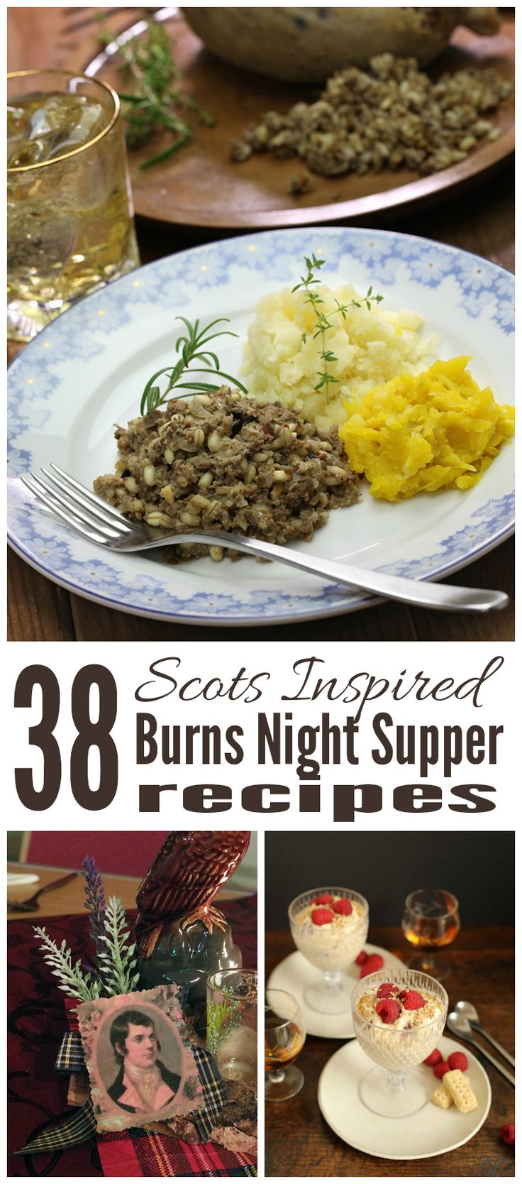 Are you hosting a Burns Night Supper? I've gathered together 38 of the finest Scots inspired recipes to help you create your menu!