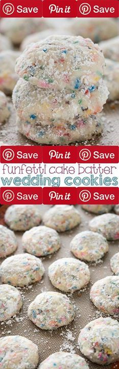 Funfetti Cake Batter Wedding Cookies 30 mins to make makes 2-4 dozen Ingredients Baking & Spices 2  cups Flour  cup Powdered sugar 1 Powdered sugar  tsp Salt 1 tsp Vanilla Dairy 1 cup Butter unsalted  tsp Butter extract Other 1 cup Rainbow sprinkles (jimmies work best)