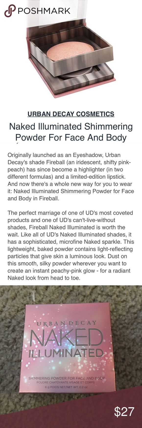 Urban Decay Naked Illuminated Brand new from Urban Decay!!!! Naked Illuminated shimmering powder for face and body. Shade is Fireball and comes with Exclusive dusting brush! Brand new and 100% authentic Urban Decay Makeup Bronzer