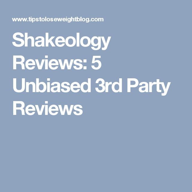Shakeology Reviews: 5 Unbiased 3rd Party Reviews