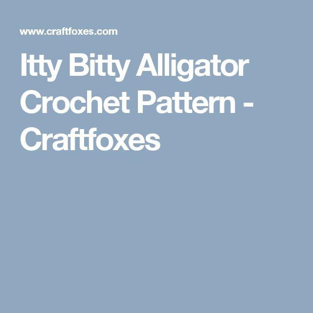 Itty Bitty Alligator Crochet Pattern - Craftfoxes