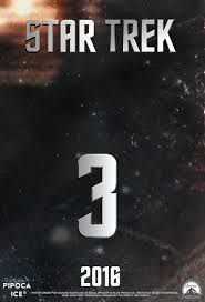 star trek 3 set for 22 July 2016-