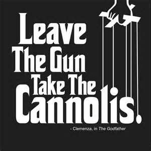 famous godfather movie quote - I use it frequently when people ask me what they should do :-)