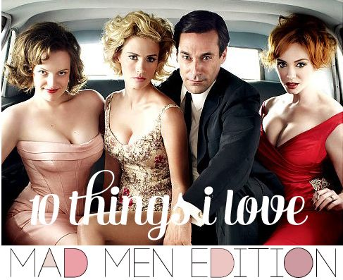 I LOVE Mad Men -- the mid-century fashion and decor, as well as the terrific story-telling and acting.