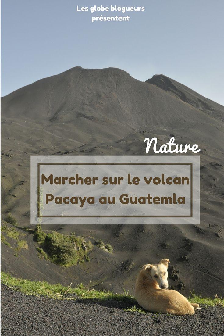 une petite balade sur un volcan en activité, ça vous dit, direction Pacaya près d'Antigua au Guatemala