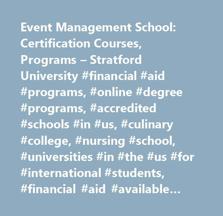 Event Management School: Certification Courses, Programs – Stratford University #financial #aid #programs, #online #degree #programs, #accredited #schools #in #us, #culinary #college, #nursing #school, #universities #in #the #us #for #international #students, #financial #aid #available #for #graduate #students, #tuition #assistance #programs, #it #programs #va #md…