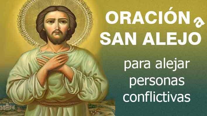 Oracion Para Dejar Ir A Una Persona Oracion A San Alejo Para Alejar Personas Conflictivas Oraciones Oraciones Poderosas Oraciones Milagrosas Y Poderosas