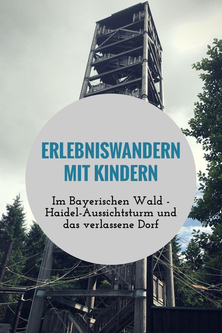 Wandern mit Kindern im Bayerischen Wald. Spannende Wanderrouten in der Natur. Besichtigung des Haidel-Aussichtsturm und dem verlassenen Dorf Leopoldsreut. Tolle Familientour, auch mit Buggy zu bewältigen.