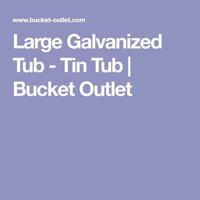 14 Genius Ways To Repurpose Galvanized Buckets And Tubs: Best 25+ Galvanized Tub Ideas On Pinterest