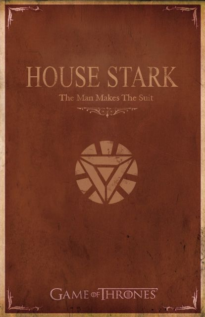 House Stark: A mashup of Iron Man and Game of Thrones :)