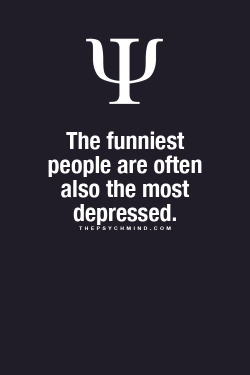 Hmm.... Think about this. Think about those people in your life, or yourself, who are incredibly funny. What do they have going on at home?