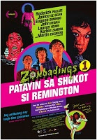 Zombadings 1: Patayin sa shokot si Remington (2011) | All Pinoy Films Online