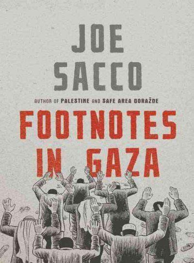 Footnotes in Gaza / Joe Sacco