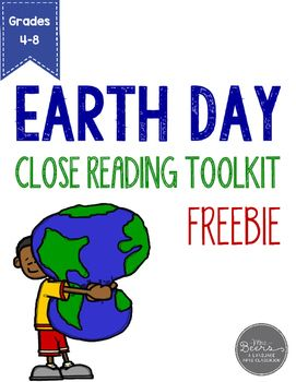 Earth Day!  Have you ever wondered how Earth Day began?  I was curious, so I did a bit of research and created this Close Reading Toolkit FREEBIE for my students and yours.This Earth Day FREEBIE includes: an explanation of Close Reading for students Close Reading Strategies Directions for Classroom Use Earth Day Informational Text Reader Response Questions 3-Post-Reading Journal Prompts Answer KeyThis resource comes with my Earth Day Reader's Theater and Informational Text Toolkit.