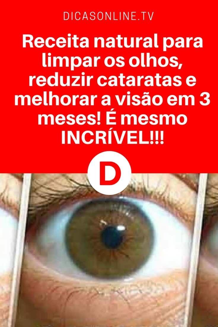 Melhorar visão   Receita natural para limpar os olhos, reduzir cataratas e  melhorar a visão em 3 meses! É mesmo INCRÍVEL!!! 17065420e3