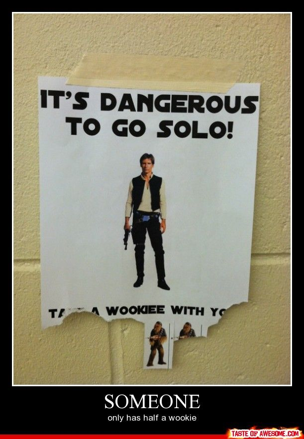 That's right. Take a wookie with you... @: Nerd Stuff, Laughing Allowance, Poor Chewy, Stars War, Star Wars, Geeky Shiz, Life 3