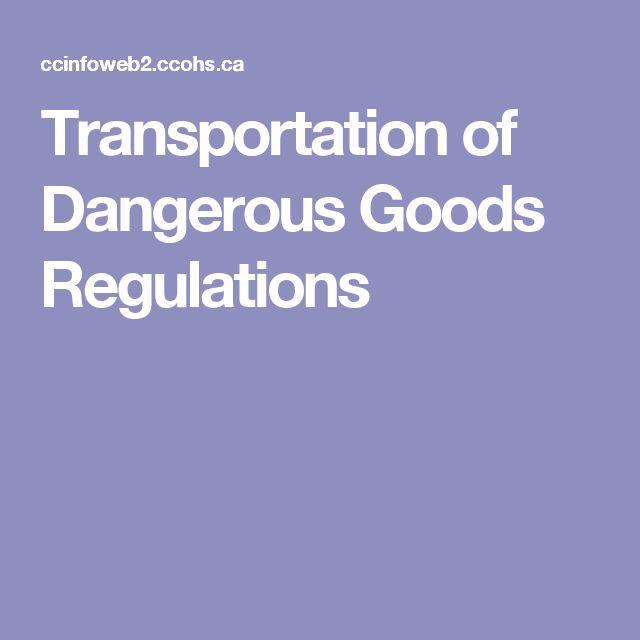 Transportation of Dangerous Goods Regulations