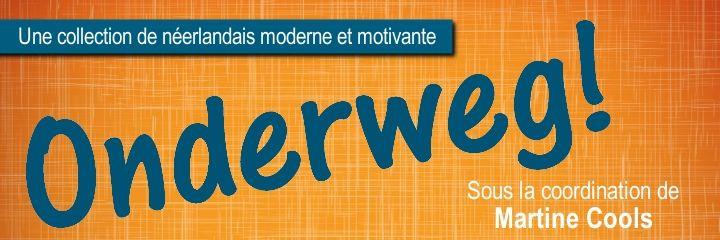 Onderweg! - Leergang Nederlands als moderne vreemde taal voor het Franstalige basisonderwijs (videofragmenten op de website)