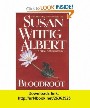 10 best best book images on pinterest pdf tutorials and book bloodroot china bayles mystery by susan wittig albert fandeluxe Image collections