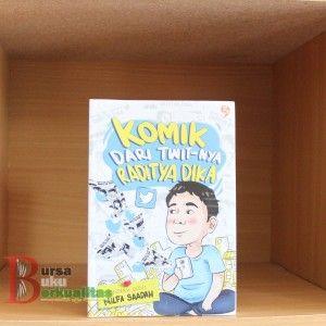 Jual Buku Komik Dari Twitnya Raditya Dika Karya Milfa Saadah