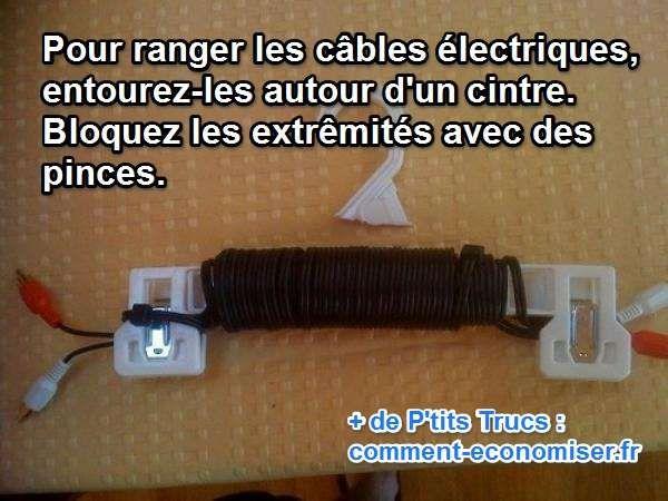 Voici une bonne astuce qui ne vous coûtera presque rien pour facilement ranger vos câbles.  Découvrez l'astuce ici : http://www.comment-economiser.fr/comment-ranger-facilement-ses-cables-astuce.html?utm_content=bufferd6627&utm_medium=social&utm_source=pinterest.com&utm_campaign=buffer