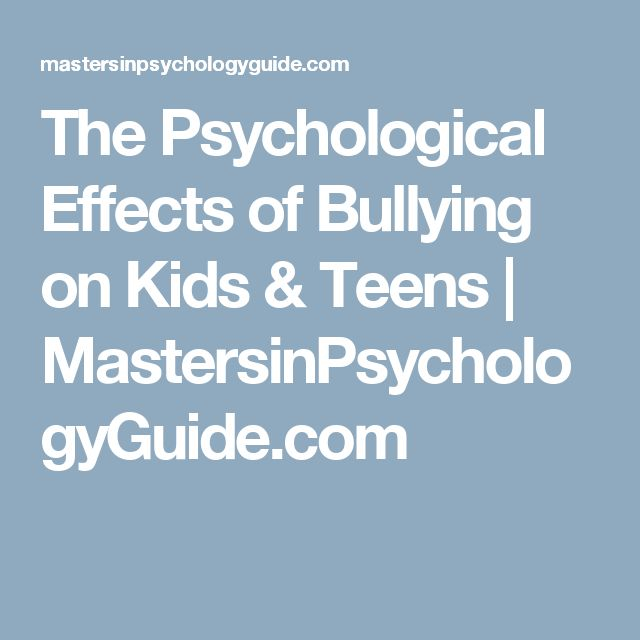 The Psychological Effects of Bullying on Kids & Teens | MastersinPsychologyGuide.com