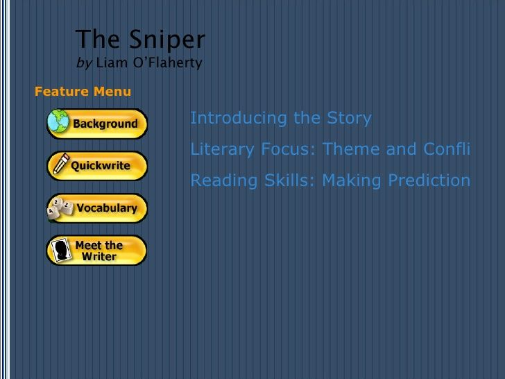 in the short story the sniper The conclusion of a story is the end of a story in the story the conclusion is when the sniper kills his enemy his enemy has been hit and the sniper looked at his enemy falling both.
