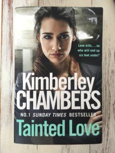 Book review: Tainted Love (Kimberley Chambers)