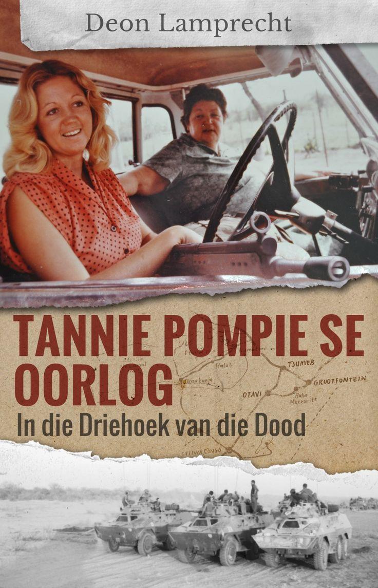 Legendariese tannie Pompie die tema van boek oor Bosoorlog APRIL 1982