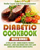 Diabetic Cookbook: MEGA BUNDLE - 3 manuscripts in 1 - A total of 200+ Unique Diabetic-Friendly Breakfast, Lunch and Dinner Stove Stop, Slow Cooker And Pressure Cooker Recipes - http://www.painlessdiet.com/diabetic-cookbook-mega-bundle-3-manuscripts-in-1-a-total-of-200-unique-diabetic-friendly-breakfast-lunch-and-dinner-stove-stop-slow-cooker-and-pressure-cooker-recipes/