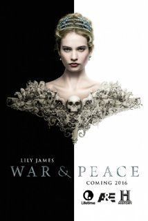 War and Peace (2016) Poster..loved this little series... Didn't k own it was based on a book...must read!