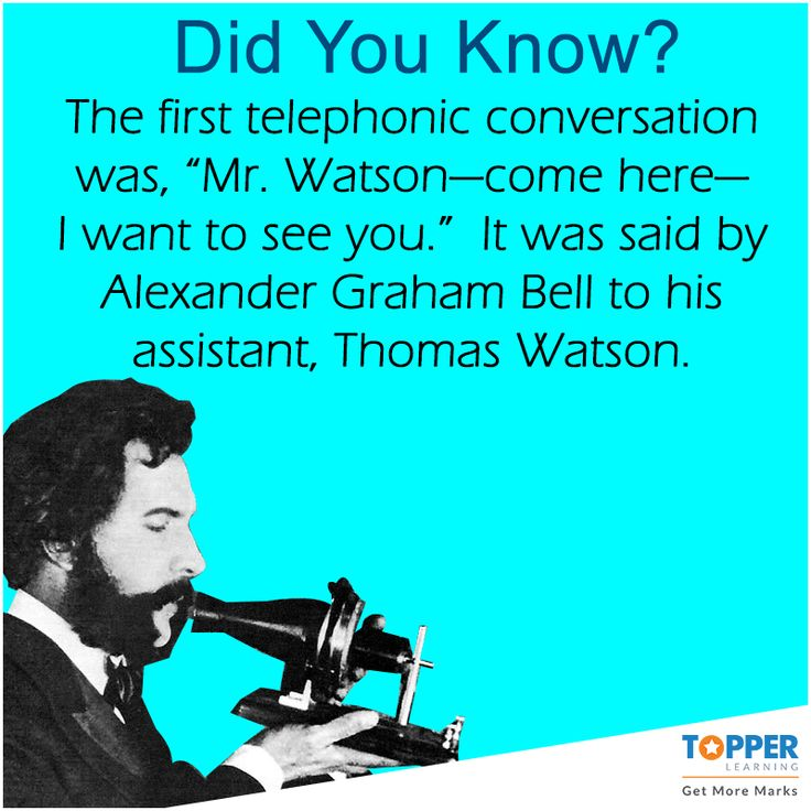 """#DidYouKnow The first telephonic conversation was, """"Mr. Watson—come here—I want to see you.""""  It was said by Alexander Graham Bell to his assistant, Thomas Watson. #Facts #History #Science"""