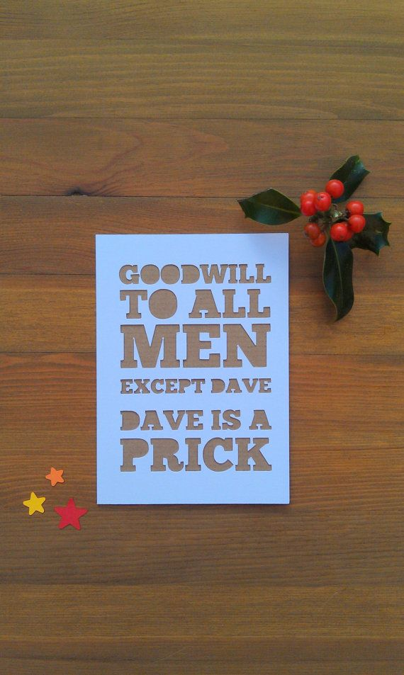 Papercut Christmas Card: Goodwill to All Men. Personalised, Sarcastic, Mean