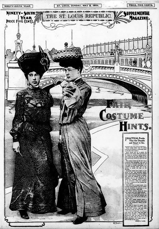 1904 St. Louis, Missouri World's Fair (The Louisiana Purchase Exposition) - Costume Hints For Women Attending the Fair, The St. Louis, Missouri Republic Newspaper, May 8, 1904.