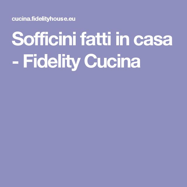 Sofficini fatti in casa - Fidelity Cucina