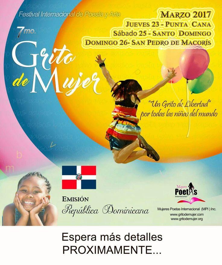 GRITO DE MUJER República Dominicana  MARZO 2017 (Espera más detalles próximamente) Ve separando las fechas...  www.gritodemujer.com  #gritodemujerRD2017 #GritodemujerSD2017 #gritodemujerPuntaCana2017 #GritodeMujerSPM2017 #SPM #Poesía #poetasdefacebook #poetas #mujerespoetas #poemas #poetasdominicanos #poesíadominicana #RD