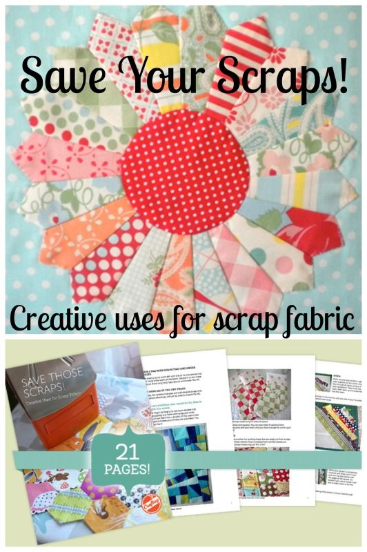 """Don't get rid of old scraps, make them into something beautiful! Craftsy's """"Save Your Scraps"""" free PDF eGuide gives you 21 pages full of creative ideas for putting scrap fabric to good use! From displaying your scraps to turning them into fun and beautiful projects, our quilting experts spill their stash-busting secrets, offering top tips and a scrappy block tutorial."""