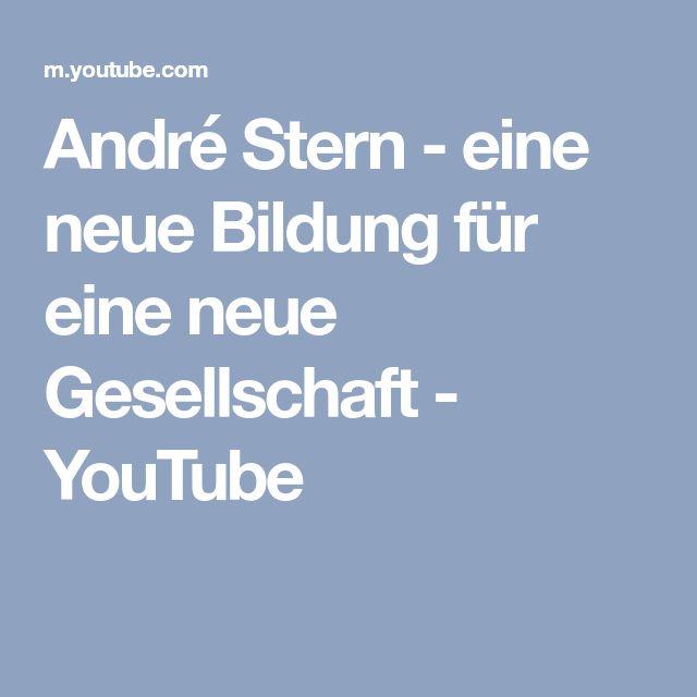 André Stern - eine neue Bildung für eine neue Gesellschaft - YouTube